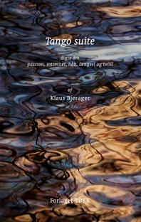 Bogforside til digtsamling 'Tango suite' m baggrundsbillede af skulpende vand.